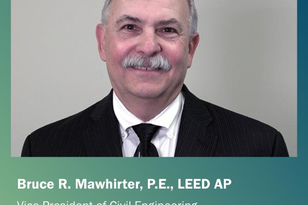 Bruce Mawhirter, Vice President of Civil Engineering